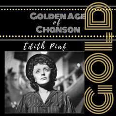 Edith Piaf – Golden Age of Chanson