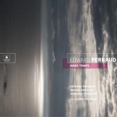 Edward Perraud - Hors temps