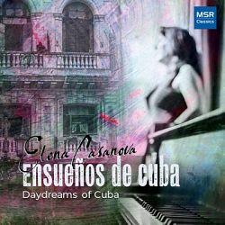 Elena Casanova - Ensueños De Cuba - Daydreams of Cuba