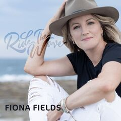 Fiona Fields – Ride the Wave
