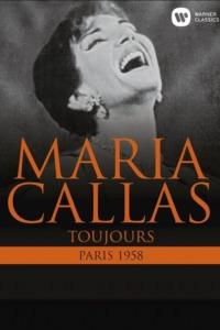 Maria Callas Toujours – Paris 1958