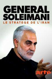 Général Soleimani : le stratège de l'Iran