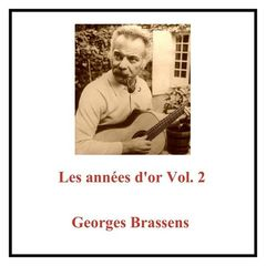 Georges Brassens – Les années d'or Vol. 2