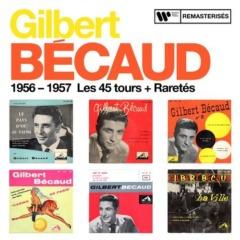 Gilbert Bécaud - 1956-1957 : Les 45 tours + Raretés