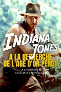 Indiana Jones – À la recherche de l'âge d'or perdu