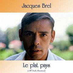 Jacques Brel – Le plat pays
