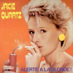 Jakie Quartz – Alerte à la blonde!
