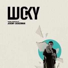 Jeremy Zuckerman – Lucky (Original Motion Picture Soundtrack)