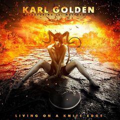 Karl Golden – Living On A Knife Edge