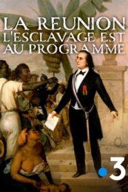 La Réunion, l'esclavage est au programme