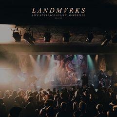 Landmvrks – Live at Espace Julien, Marseille