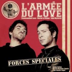 L'armée du love - Forces spéciales