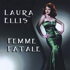 Laura Ellis – Femme Fatale