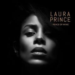 Laura Prince – Peace of Mine