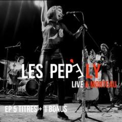 Les Pepe Ly - Live à Morteau