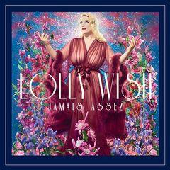 Lolly Wish – Jamais assez