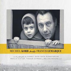 Michel Korb – Michel Korb chante Francis Lemarque