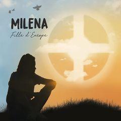Milena – Fille d'Europe