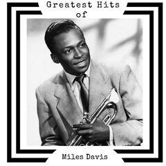 Miles Davis – Greatest Hits of Miles Davis