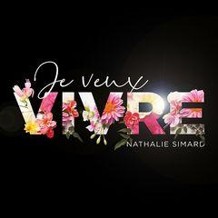 Nathalie Simard – Je veux vivre