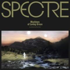 Para One - SPECTRE: Machines of Loving Grace