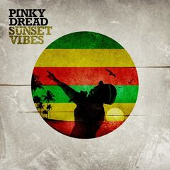 Pinky Dread – Sunset Vibes