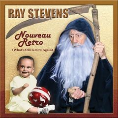 Ray Stevens – Nouveau Retro (What's Old Is New)