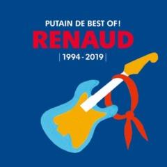 RENAUD - Putain de Best Of ! (1994 - 2019)