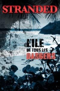 L'île de tous les dangers