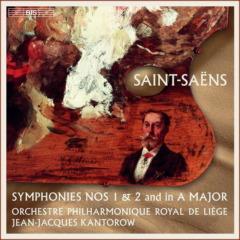 Saint-Saëns - Symphonies 1 & 2 | Orchestre Philharmonique Royal de Liège & Jean-Jacques Kantorow