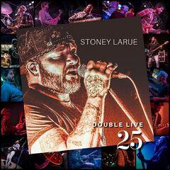 Stoney LaRue – Double Live 25