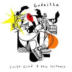 Swift Guad & Raw Saïtama – Guérilla