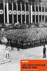 Les jeux d'Hitler – Berlin 1936