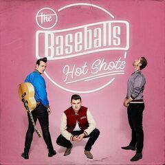 The Baseballs – Hot Shots