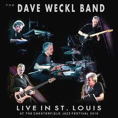 The Dave Weckl Band – Live in St. Louis at the Chesterfield Jazz Festival 2019