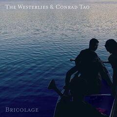 The Westerlies – Bricolage