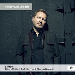 Thierry Maillard – Ballades