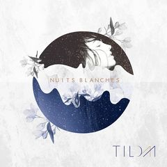 Tilda – Nuits blanches