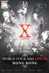 X Japan – World Tour Asia – Hong Kong