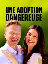 Une adoption dangereuse