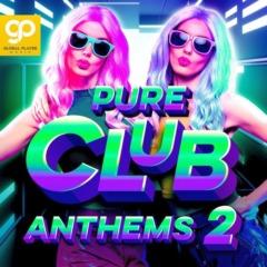 VA – Pure Club Anthems, Vol. 2
