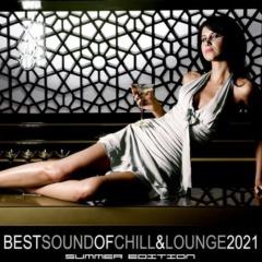 VA - Best Sound of Chill & Lounge 2021 Summer Edition
