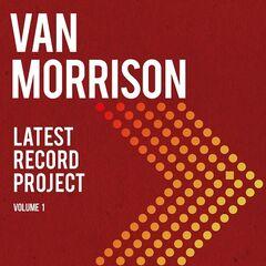 Van Morrison – Latest Record Project: Volume 1