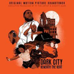 Various Artists – Dark City Beneath The Beat (Original Motion Picture Soundtrack)