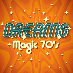 Various Artists – Dreams: Magic 70's (2021)