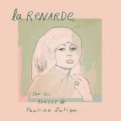 Various Artists – La Renarde, sur les traces de Pauline Julien
