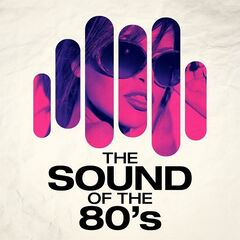 Various Artists – The Sound of the 80's (2021)