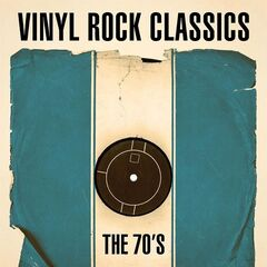 Various Artists – Vinyl Rock Classics: The 70's (2021)