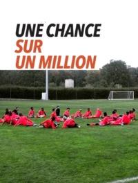 Une chance sur un million
