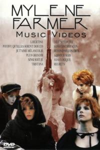 Mylène Farmer : Music Videos